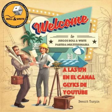 Partida a Welcome To … a las 17h.