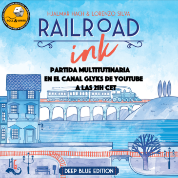 RailRoad Ink Partida Multitudinaria a las 21h